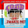 Kimberley  Korenaar ,Heel Nederland houd van Zwarte Piet