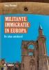 <b>Serge  Desouter, Serge dhr Desouter</b>,Militante immigratie in Europa