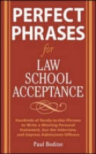 Bodine, Paul Perfect Phrases for Law School Acceptance