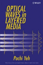 Yeh, Pochi Optical Waves in Layered Media