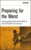 Preparing for the Worst,Incorporating Downside Risk in Stock Market Investments