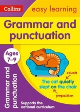 Collins Easy Learning,   Sarah Lindsay,   Rachel Grant Grammar and Punctuation Ages 7-9: New Edition