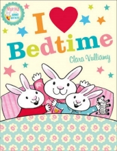 CLARA VULLIAMY  ILLU I HEART BEDTIME MARTHA TH PB