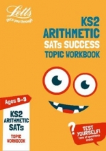 Letts KS2 KS2 Maths Arithmetic Age 8-9 SATs Practice Workbook