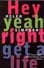Simpson, Helen Hey Yeah Right Get a Life