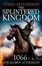 Aitcheson, James Splintered Kingdom