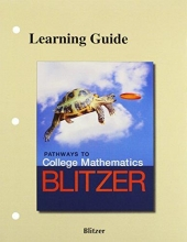 Robert F. Blitzer The Learning Guide for Pathways to College Mathematics