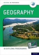 Nagle, Garrett,   Gillett, Anthony Oxford IB Diploma Programme: IB Prepared: Geography