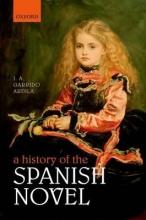 A History of the Spanish Novel