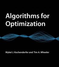 Mykel J. (Stanford University) Kochenderfer,   Tim A. (Stanford University) Wheeler Algorithms for Optimization