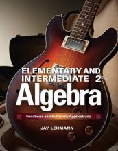 Jay Lehmann Elementary & Intermediate Algebra