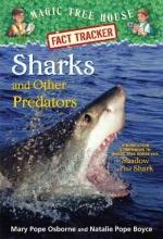 Osborne, Mary Pope,   Boyce, Natalie Pope Sharks and Other Predators