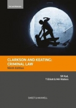 Kyd, Sally Clarkson & Keating: Criminal Law: Text and Materials