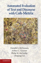 Danielle S. McNamara,   Arthur C. Graesser,   Philip M. McCarthy,   Zhiqiang Cai Automated Evaluation of Text and Discourse with Coh-Metrix