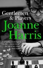 Harris, Joanne Gentlemen & Players