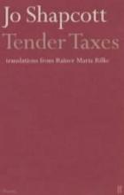 Jo Shapcott Tender Taxes