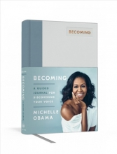 Michelle  Obama Becoming: A Guided Journal for Discovering Your Inner Voice