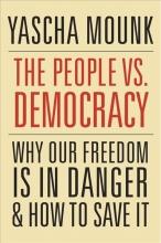 Yascha,Mounk People Vs. Democracy
