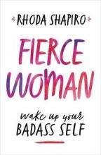 Rhoda Shapiro Fierce Woman