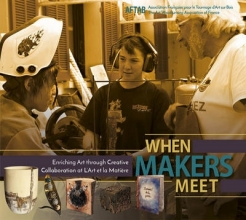 Aftab When Makers Meet: Enriching Art through Creative Collaboration at L`Art et la Matiere