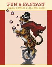 Janelle Dimmett Fun & Fantasy Coloring Book