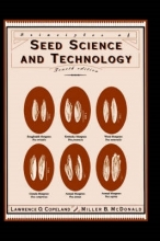 Lawrence O. Copeland,   Miller F. McDonald Principles of Seed Science and Technology