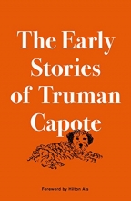 Capote, Truman The Early Stories of Truman Capote