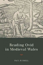 Russell, Paul Reading Ovid in Medieval Wales