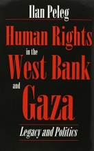 Peleg, Ilan Human Rights in the West Bank and Gaza