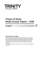 Trinity College London Theory Model Answers Paper (2016) Grade 7
