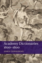 Considine, John Academy Dictionaries 1600-1800
