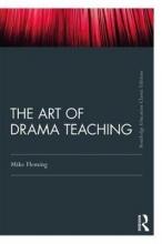 Mike (University of Durham, UK) Fleming The Art Of Drama Teaching