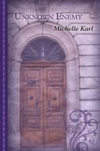 Karl, Michelle Unknown Enemy