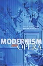Richard (University of Wisconsin - Madison) Begam,   Matthew Wilson (Associate Professor, Stanford University) Smith Modernism and Opera