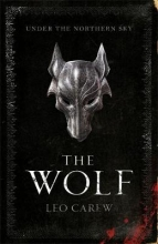 Leo Carew, Wolf (The UNDER THE NORTHERN SKY Series, Book 1)