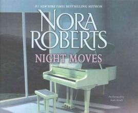 Roberts, Nora Night Moves