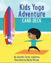 Jennifer Carter Avgerinos,   Rachel McLean Kids Yoga Adventure Card Deck