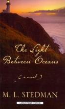 Stedman, M. l. The Light Between Oceans