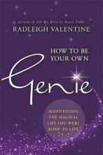 Radleigh Valentine How to Be Your Own Genie