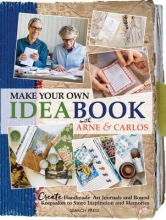 Arne Nerjordet,   Carlos Zachrison Make Your Own Ideabook with Arne & Carlos