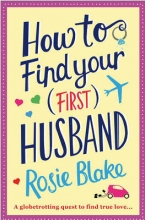 Blake, Rosie How to Find Your (First) Husband