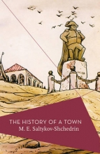 Saltykov Shchedrin, M E History of a Town