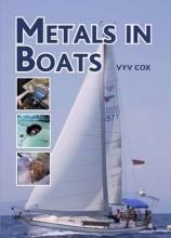 Vyv Cox , Metals in Boats