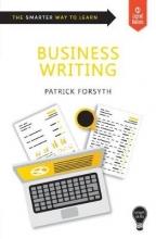 Patrick Forsyth Smart Skills: Business Writing