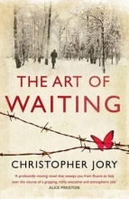 Jory, Christopher The Art of Waiting