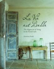 Heald, Henrietta La Vie Est Belle