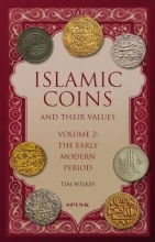 Wilkes, Tim Islamic Coins and Their Values Volume 2