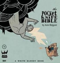 Mojgani, Anis The Pocketknife Bible