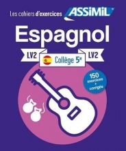 Juan Cordoba Cahier d`exercices ESPAGNOL - niveau classe de 5e - LV2