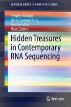 Serghei Mangul,   Harry Taegyun Yang,   Eleazar Eskin,   Noah Zaitlen Hidden Treasures in Contemporary RNA Sequencing